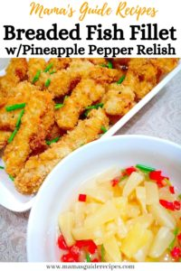 Breaded Fish Fillet with Pineapple Pepper Relish