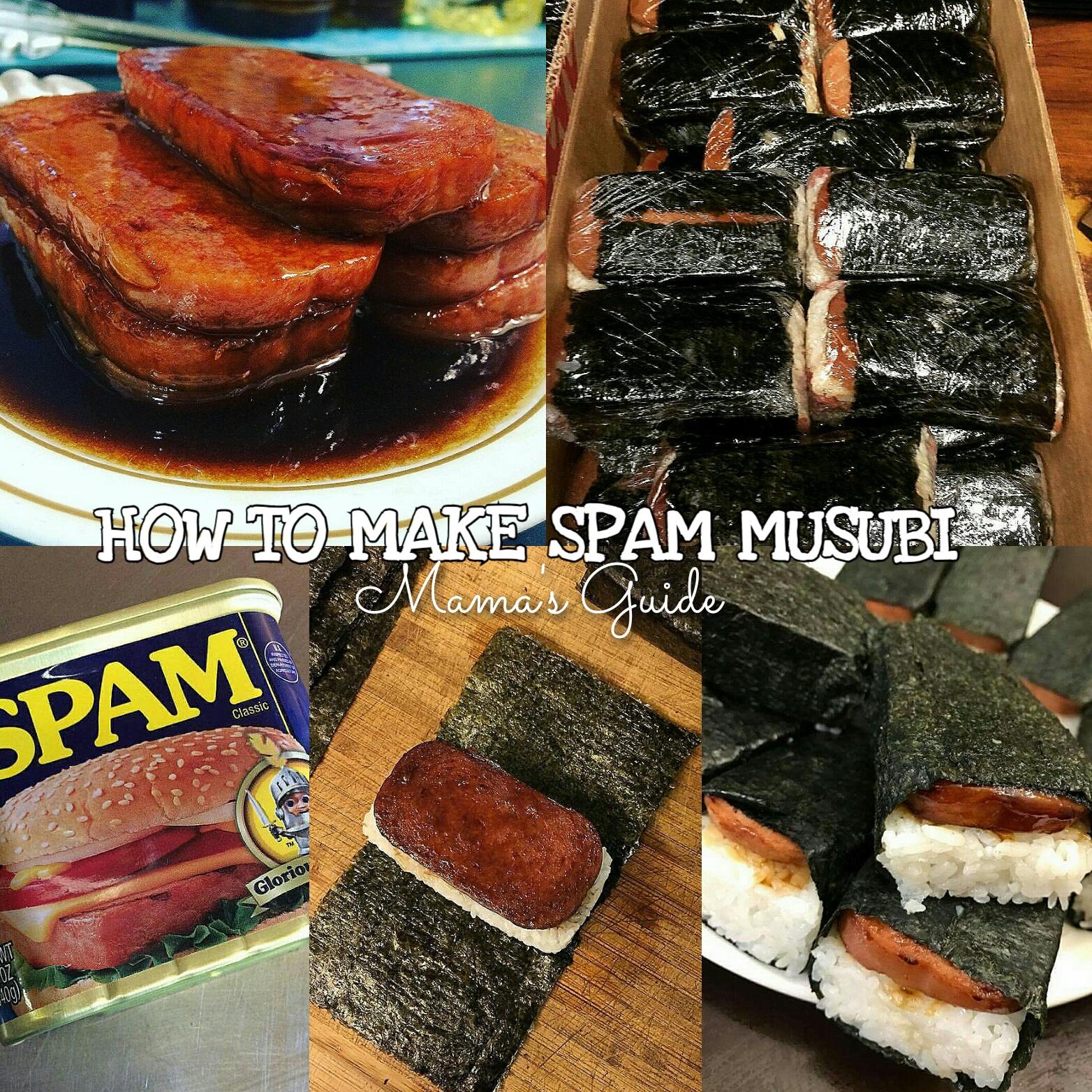 HOW TO MAKE SPAM MUSUBI