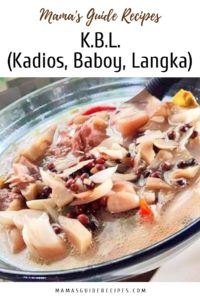 K.B.L. (Kadios, Baboy, Langka)
