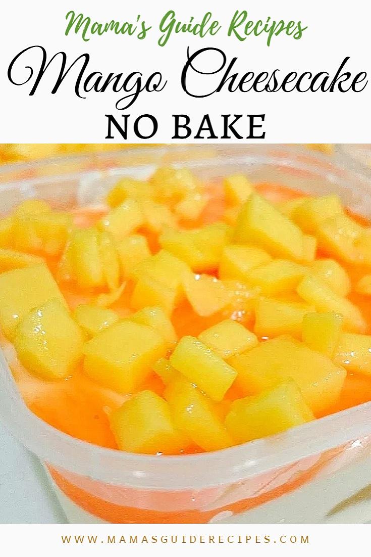 No Bake Mango Cheesecake Filipino Style