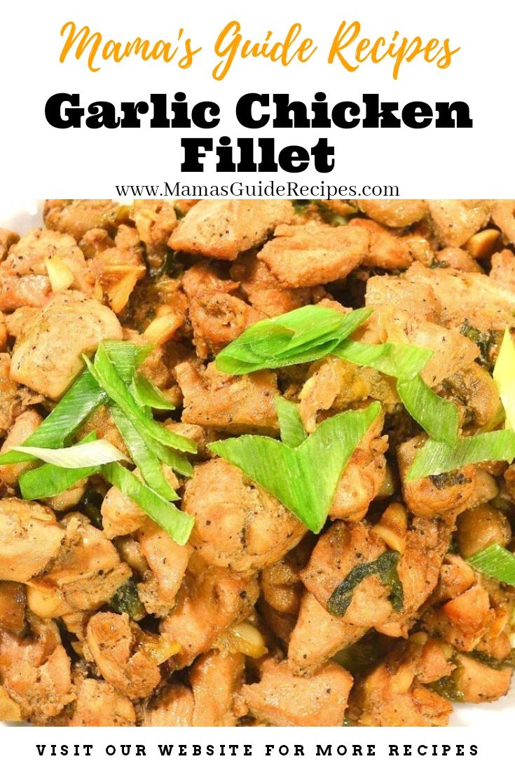 Garlic Chicken Fillet Recipe