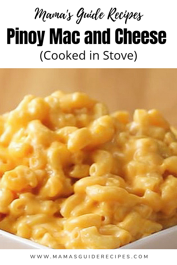 Pinoy Mac and Cheese (Cooked in Stove)
