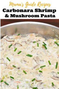 Carbonara Shrimp and Mushroom Pasta