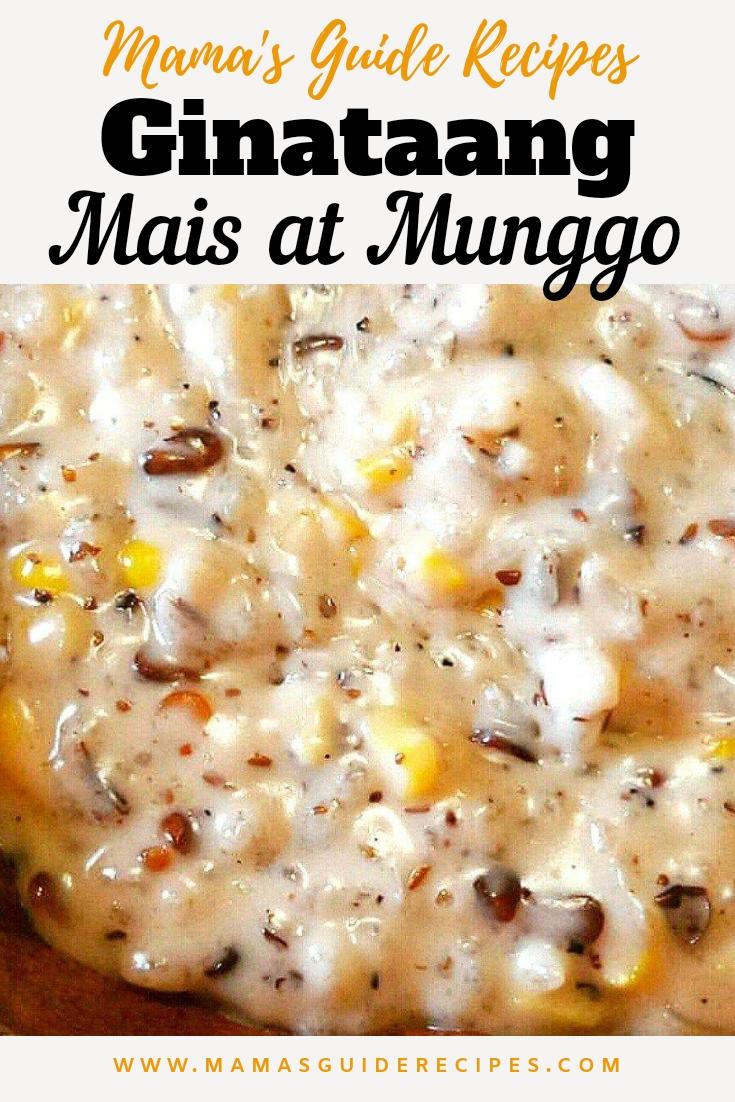 Ginataang Mais at Munggo