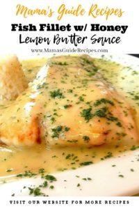 Fish Fillet with Honey Lemon Butter Sauce