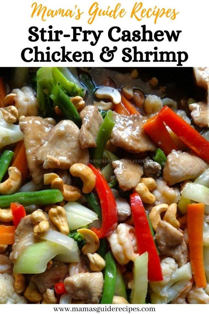 Stir-Fry Cashew, Chicken and Shrimp