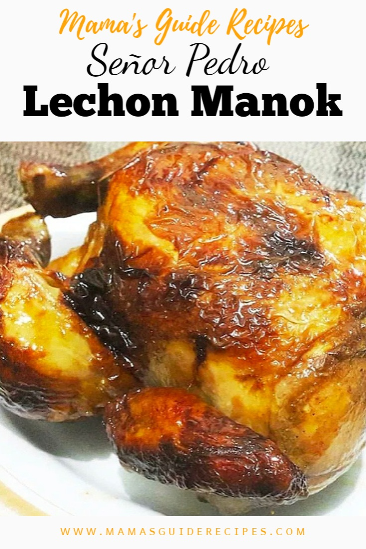 Senyor Pedro Lechon Manok (Copycat)