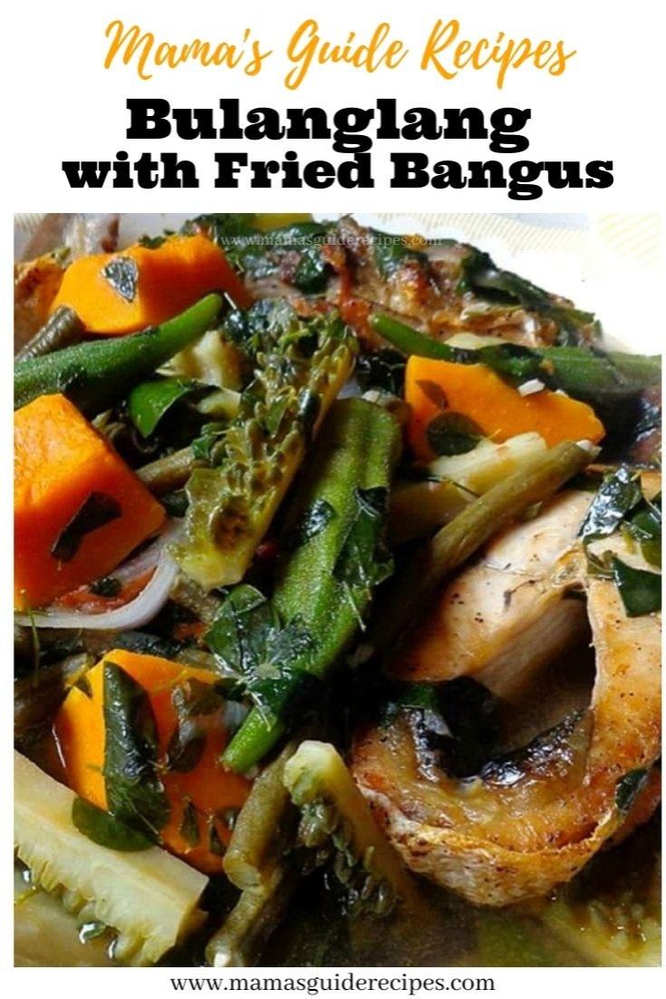 Bulanglang with Fried Bangus