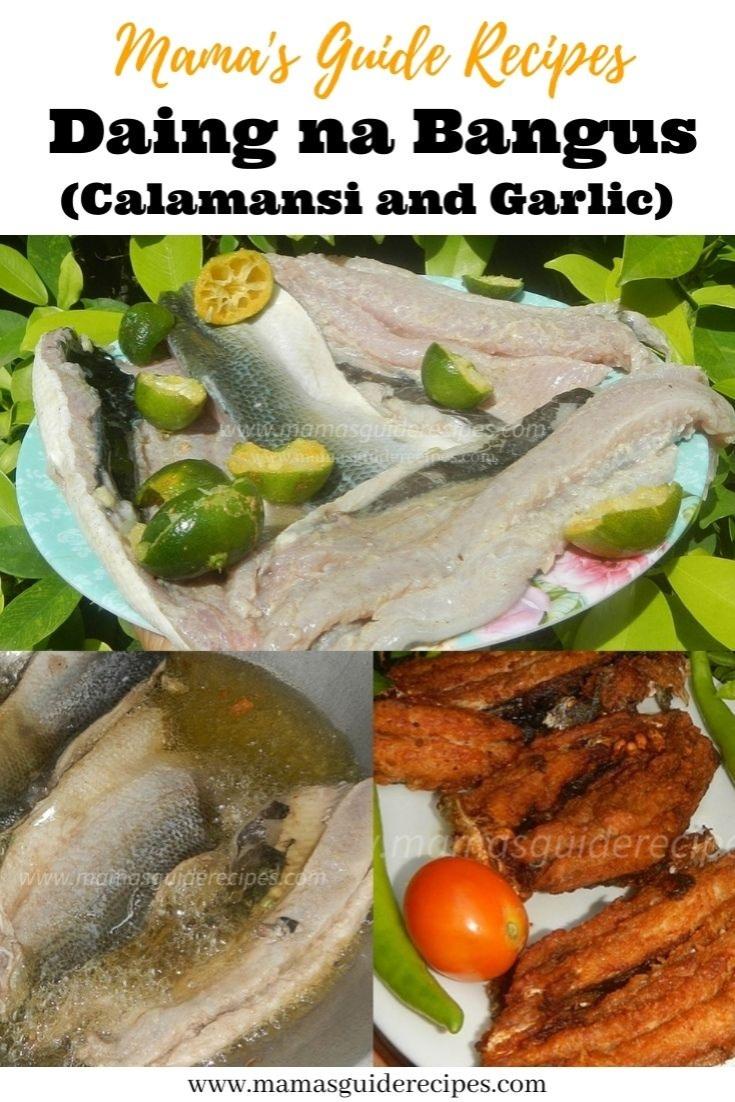 Daing na Bangus (Marinated in Calamansi and Garlic)