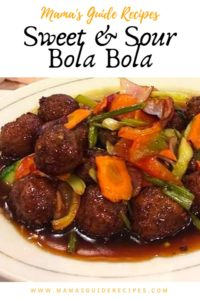 Sweet and Sour Meatballs, Sweet and Sour Bola bola Recipe