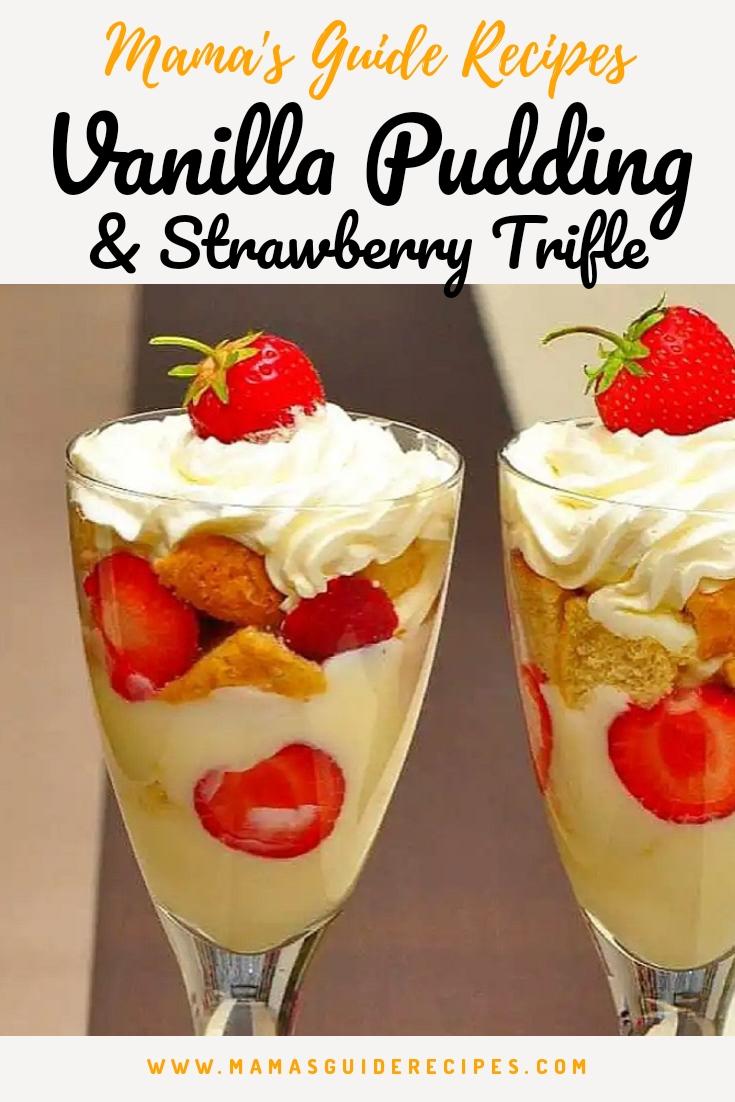 Vanilla Pudding and Strawberry Trifle