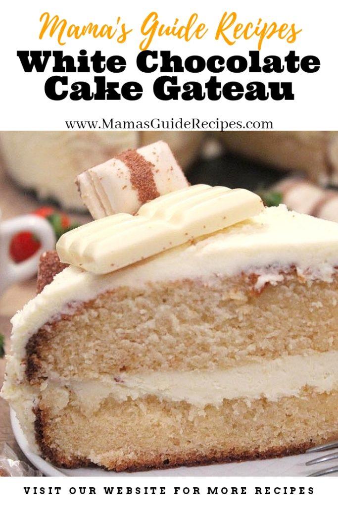 White Chocolate Cake Gateau