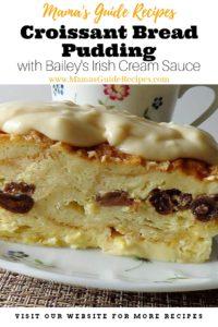Croissant Bread Pudding with Bailey's Irish Cream Sauce