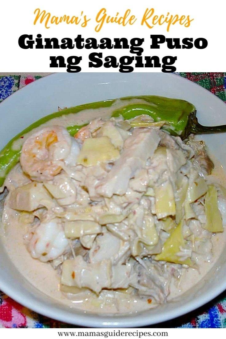 GINATAANG PUSO NG SAGING (Banana Blossoms in Coconut MIlk)