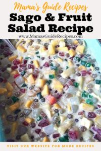 Sago and Fruit Salad Recipe
