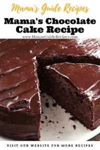 Mama's Chocolate Cake Recipe