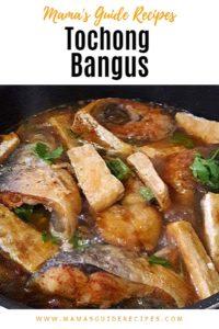 Tochong Bangus Recipe