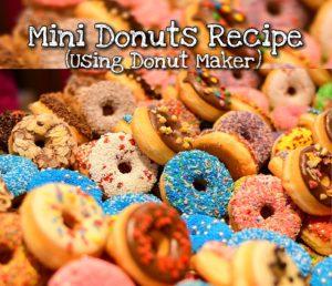 Mini Donuts Recipe Using Donut Maker