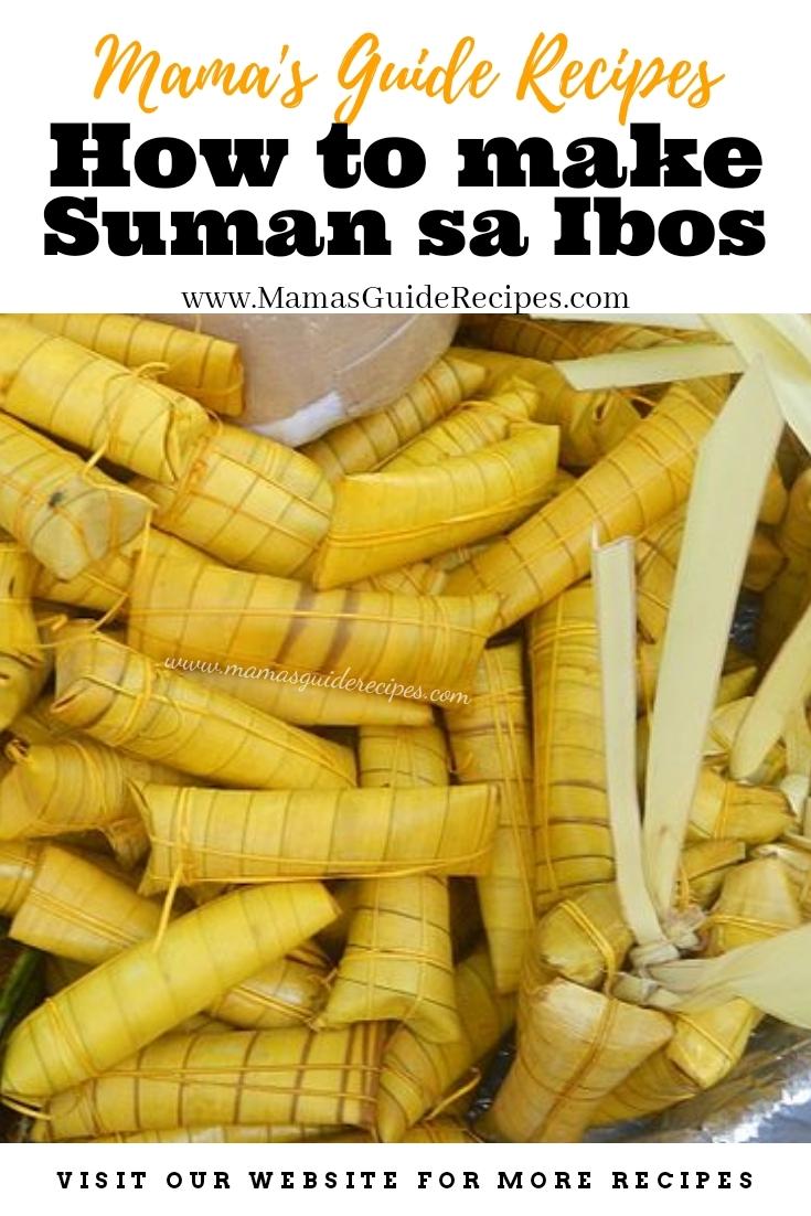 How to make Suman Sa Ibos