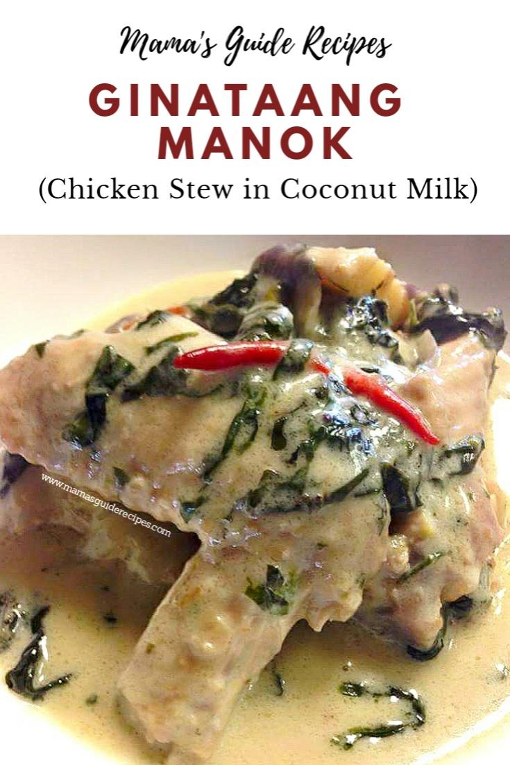 GINATAANG MANOK (Chicken Stew in Coconut Milk)