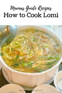 How to Cook Lomi