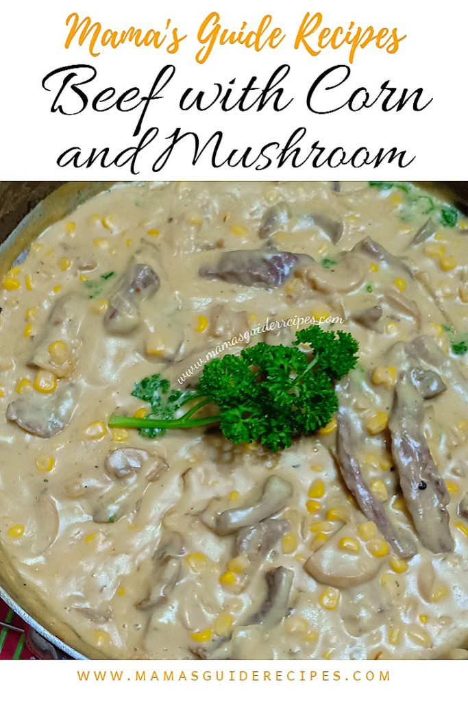 Beef with Corn and Mushroom