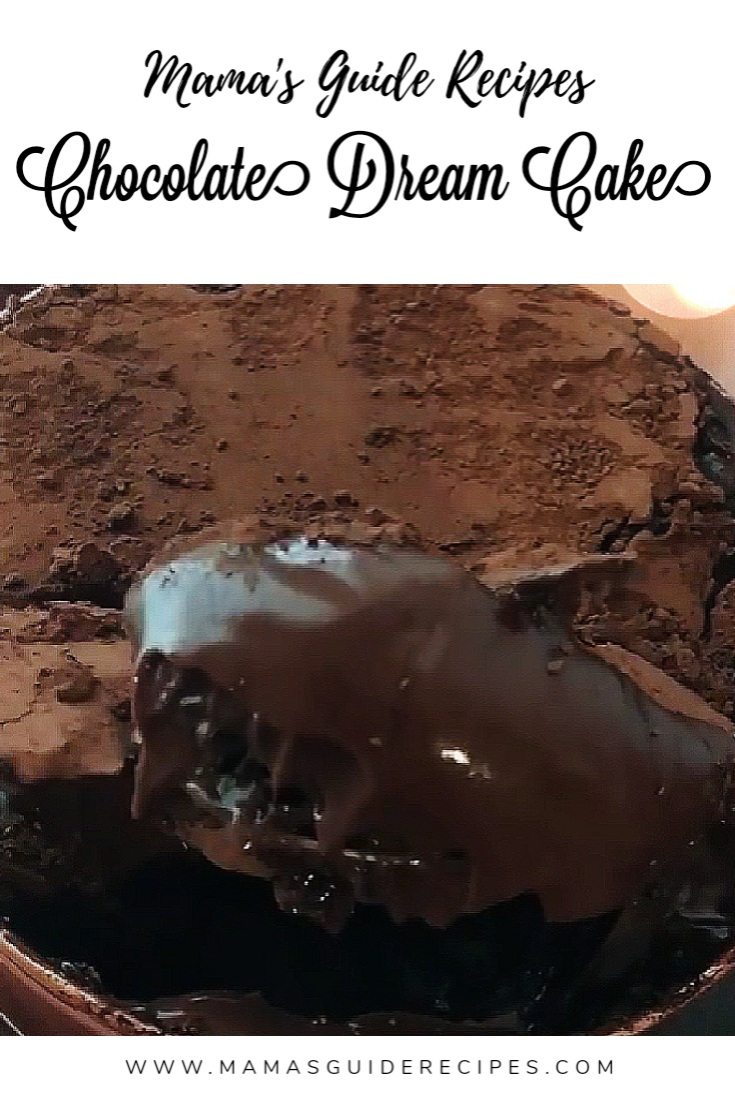 CHOCOLATE DREAM CAKE RECIPE
