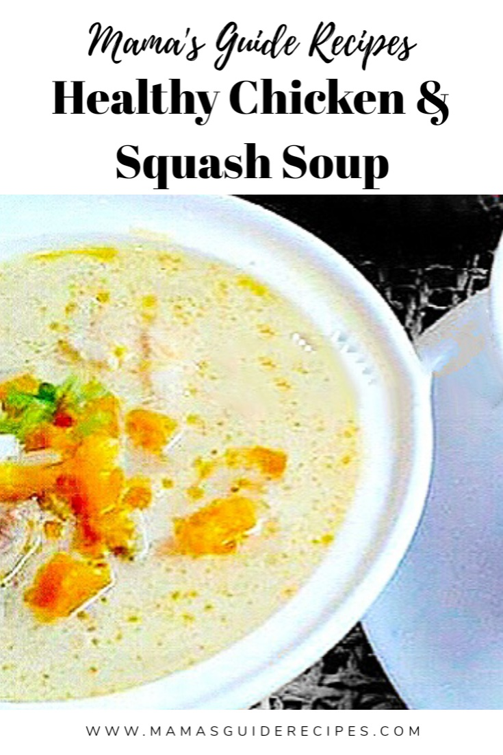 HEALTHY CHICKEN AND SQUASH SOUP