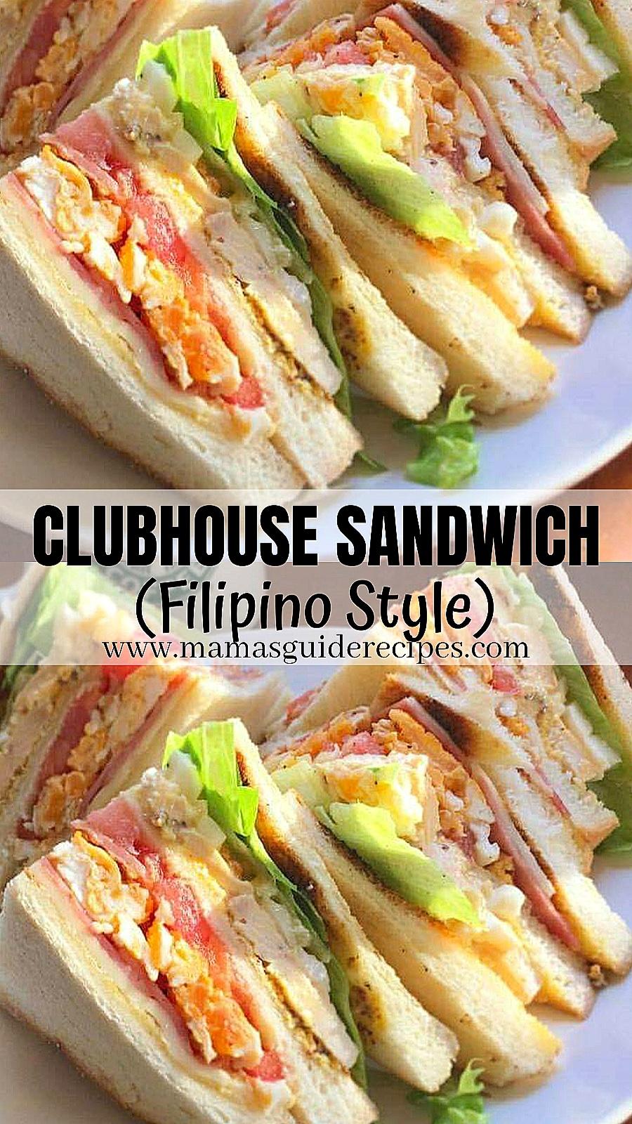 CLUBHOUSE SANDWICH (Filipino Style)