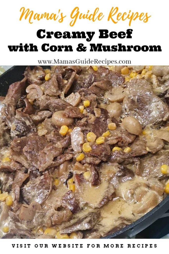 Creamy Beef with Corn and Mushroom
