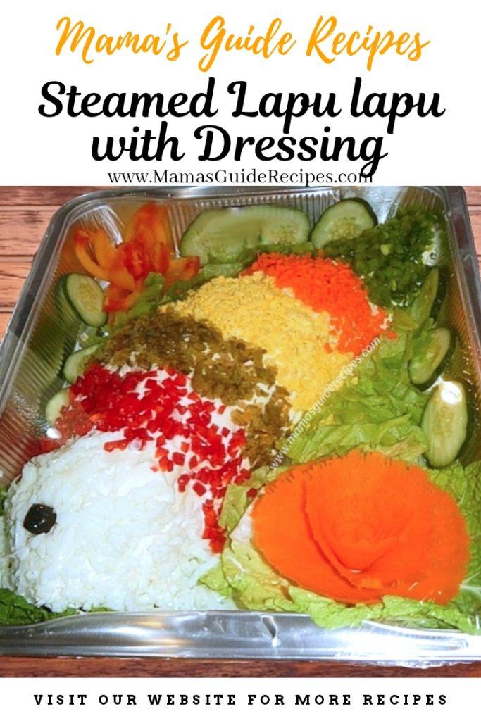Steamed Lapu-lapu with  Mayonnaise Dressing