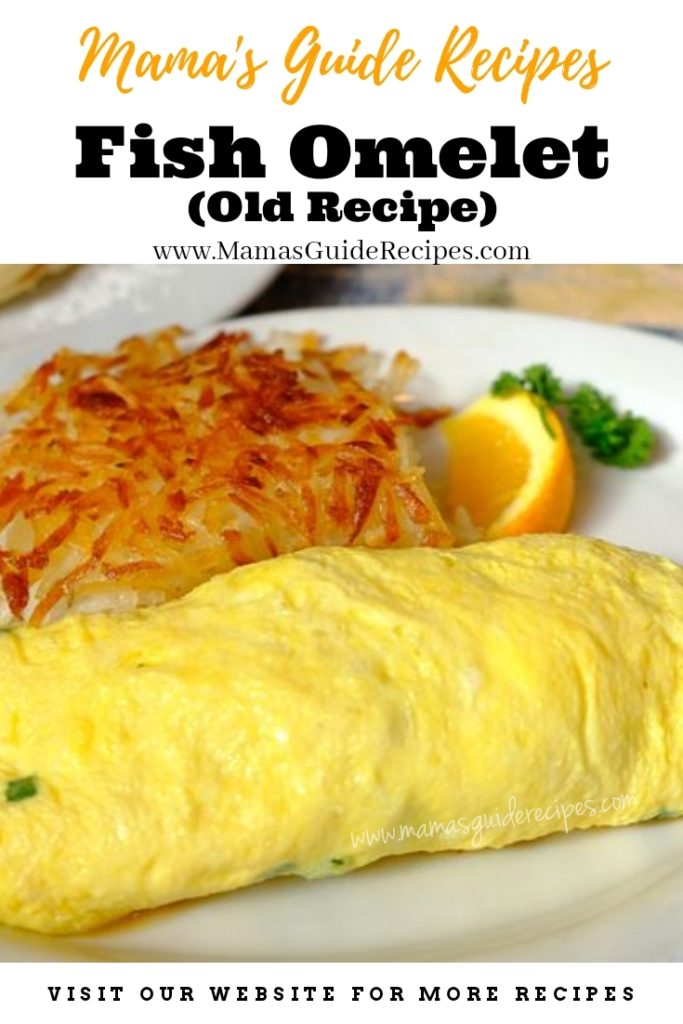 Fish Omelet (Old Recipe)