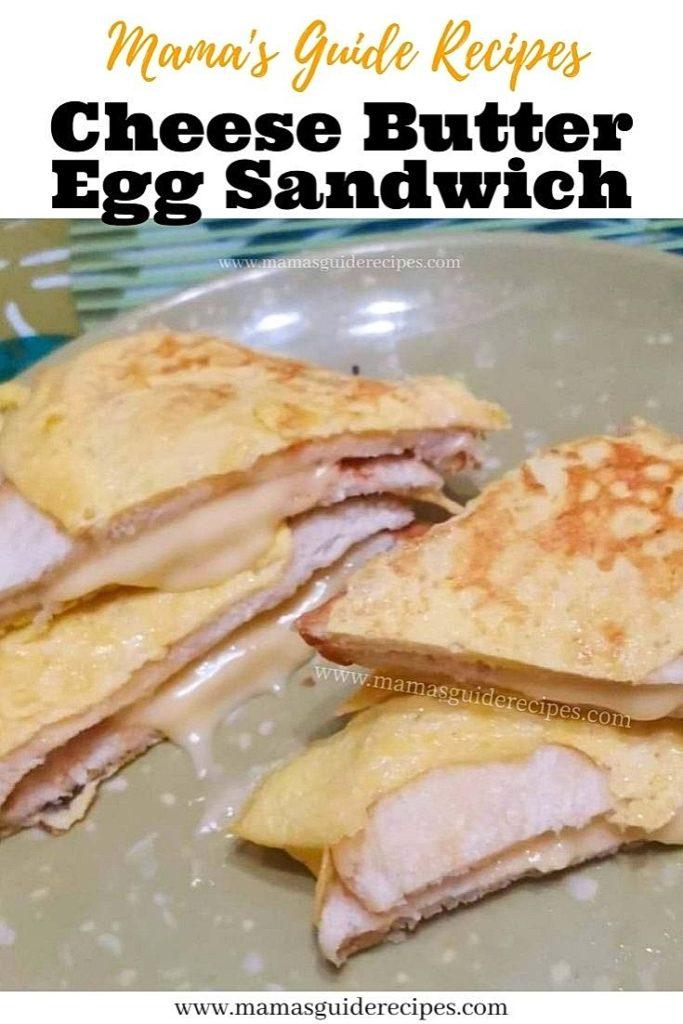 Cheese Butter Egg Sandwich