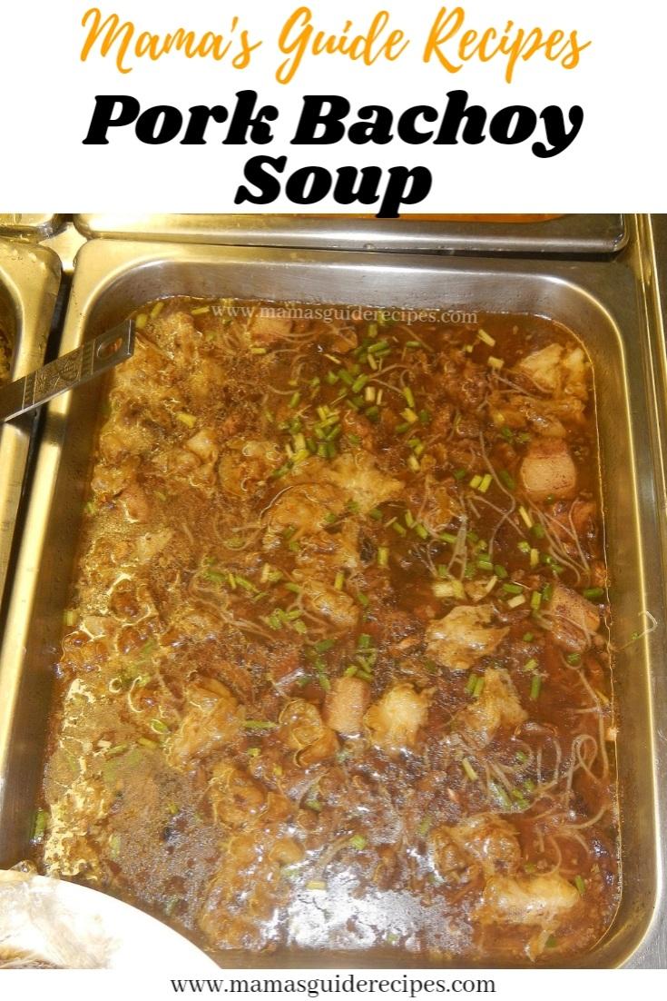 Pork Bachoy Soup